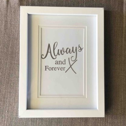 Handmade Foiled Quote in Frame Always Forever Silver